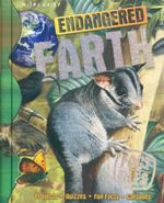 Endangered Earth : Fact Files - Anna Claybourne