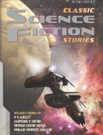 Classic Science Fiction Stories - Tig Thomas