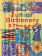 Junior Dictionary and Thesaurus - Cindy Leaney