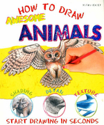 How To Draw Awesome Animals : Start Drawing In Seconds - Susie Hodge