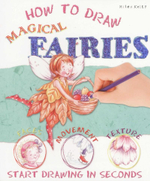How to Draw Magical Fairies : Start Drawing in Seconds - Samantha Chaffey