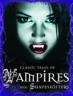 Classic Tales of Vampires and Shapeshift - Tig Thomas