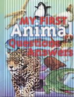 My First Animal Questions and Answers : Chidlren's Facts 3D Covers