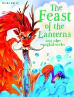 The Feast of the Lanterns : And Other Magical Stories