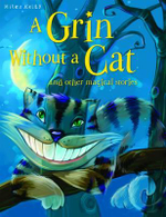 A Grin without a Cat : And Other Magical Stories