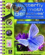 Butterfly and Moth Detective Handbook : Detective Handbooks - Camilla de la Bedoyere