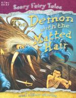 The Demon with the Matted Hair : And other stories