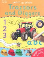 Tractors and Diggers : Learn to Write - Belinda Gallagher