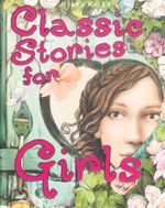 Classic Stories for Girls - Various