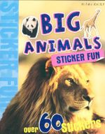 Big Animals : Sticker Fun - Over 60 Stickers