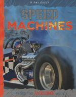 Speed Machines : Explore the awesome world - Ian Graham