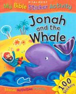 Jonah and the Whale : My Bible Sticker Activity - Vic Parker
