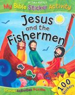 Jesus and the Fishermen : My Bible Sticker Activity - Vic Parker