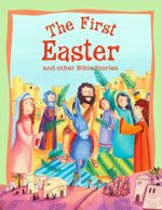 The First Easter : My Bible Sticker Activity