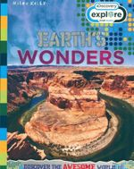 Earth's Wonders : Discovery Explore - Discover the Awesome World