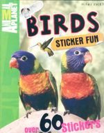 Birds : Animal Planet : Sticker Fun - with over 60 stickers