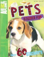 Pets : Animal Planet : Sticker Fun - with over 60 stickers