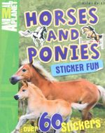 Horses and Ponies : Animal Planet : Sticker Fun - with over 60 stickers