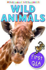 Wild Animals : First Questions and Answers