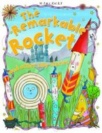 The Remarkable Rocket : And Other Silly Stories