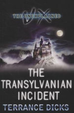 The Transylvanian Incident : Unexplained S. - Terrance Dicks