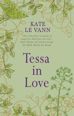 Tessa In Love - Kate Le Vann