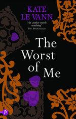 Worst of Me - Kate Le Vann