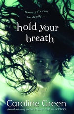 Hold Your Breath - Caroline Green