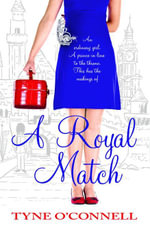 A Royal Match - Tyne O'Connell