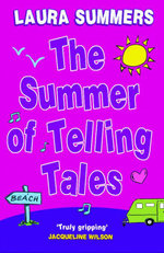 The Summer of Telling Tales - Laura Summers