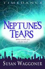 Neptune's Tears - Susan Waggoner