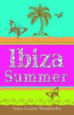 Ibiza Summer - Anna-Louise Weatherley