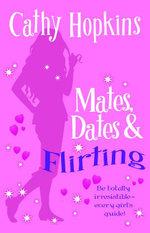 Mates, Dates and Flirting - Cathy Hopkins