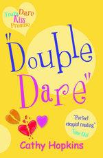 Double Dare - Cathy Hopkins
