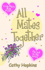 All Mates Together - Cathy Hopkins