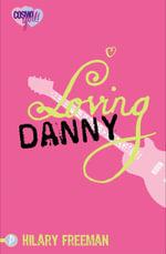 Loving Danny - Hilary Freeman