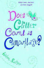 Does Glitter Count as Camoflage? - Helen Salter