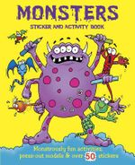 Monsters : Sticker and Activity Book - Gary Wright