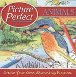 Animals : Picture Perfect - Create your own stunning pictures