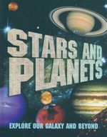 Stars And Planets : Explore Our Galaxy and Beyond - Dennis Ashton