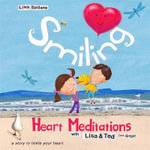 Smiling Heart Meditations With Lisa and Ted - Lisa Spillane