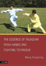 The Essence of Taijiquan Push-Hands and Fighting Technique - Wang Fengming