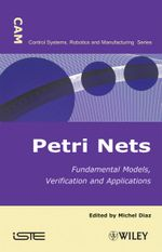 Petri Nets : Fundamental Models, Verification and Applications