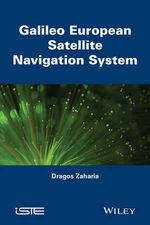 Galileo : The European Global Navigation Satellite System - Zaharia Dragos