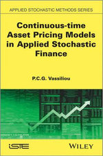 Continuous-time Asset Pricing Models in Applied Stochastic Finance : Discrete-Time Asset Pricing Models - P-C.G. Vassiliou