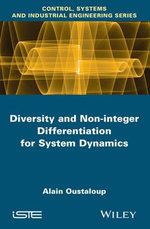 Diversity and Non-Integer Differentiation for System Dynamics - Alain Oustaloup