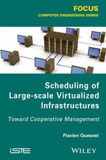 Scheduling of Large-scale Virtualized Infrastructures : Toward Cooperative Management - Flavien Quesnel