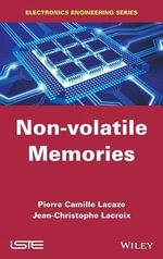 Non-Volatile Memories : ISTE - Pierre-Camille Lacaze