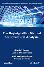 The Rayleigh-Ritz Method for Structural Analysis : ISTE - Sinniah Ilanko