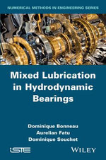 Mixed Lubrication in Hydrodynamic Bearings - Dominique Bonneau